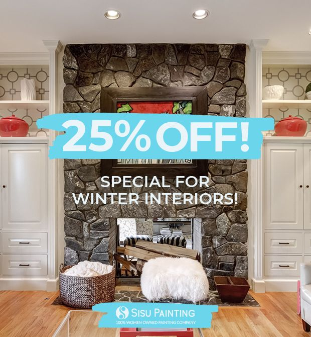 25% OFF for winter interior projects over $1,000